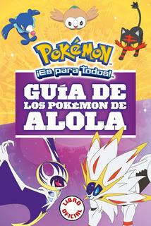 Guía De Los Pokemon De Alola - Nuevo - Original - Sellado
