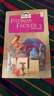 Patinas Fáciles Volumen 2 Utilisima Express Estrella García