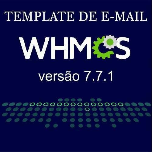 Template De E-mail Para Whmcs V7.7.1 Português -br
