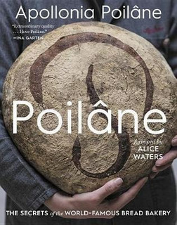 Poilane: The Secrets Of The World-famous Bread Bakery - A...
