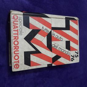 Livro Quadrorodas Todos Os Carros Do Mundo 1975 1976