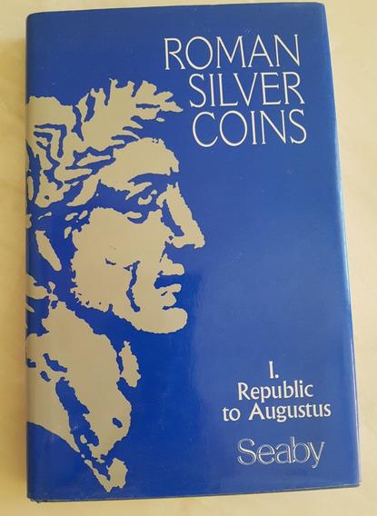 Livro Em Inglês Moedas Roman Silver Coins I Republic