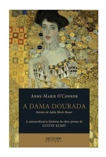 Livro: A Dama Dourada - Novo! Mais Brinde!