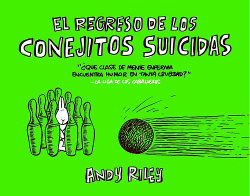 El Regreso De Los Conejitos Suicidas, Riley, Astiberri
