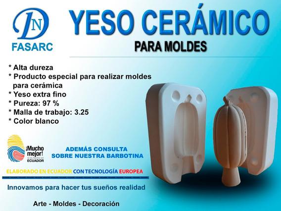Yeso Cerámico Para Moldes - Elaborado Con Tecnología Europea