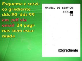 Esquema E Serviço Gradiente Dds90 Dds-90 Dds99 Dds-99 Em Pdf