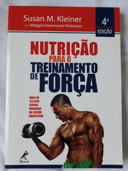 Nutrição Para O Treinamento De Força - 4ª Edição