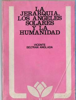 La Jerarquia Los Angeles Solares La Humanidad - Anglada C426