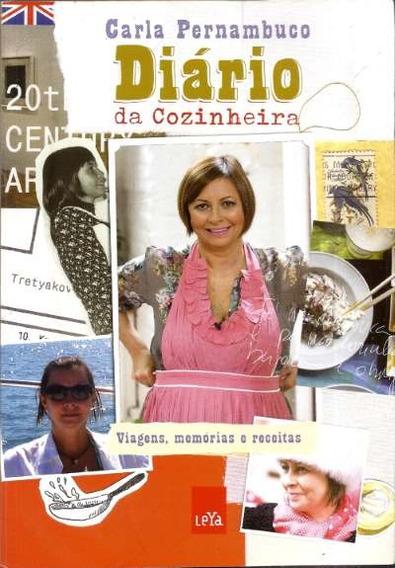 Livro Diário Da Cozinheira: Viagens, Memórias E Receitas