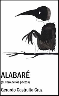 Alabaré (el Libro De Los Pactos)