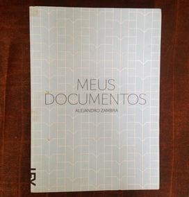 Livro Meus Documentos , Alejandro Zambra
