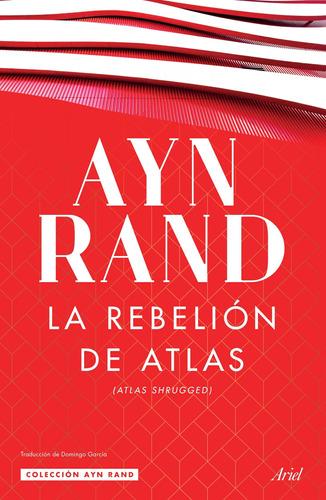 Imagen 1 de 2 de La Rebelión De Atlas - Ayn Rand