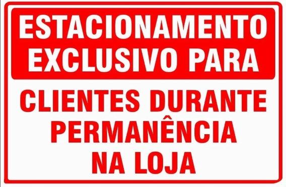 Placa Estacionamento Exclusivo Clientes Loja 40x30 Promoçao