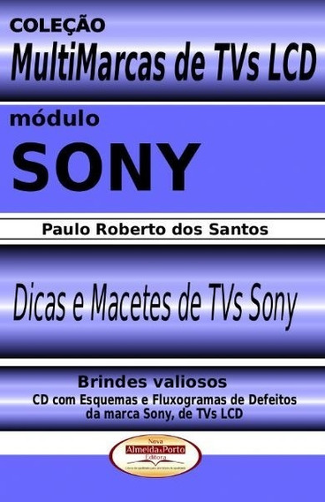 Livro Multimarcas Tvs Lcd Módulo: Sony Ref 224