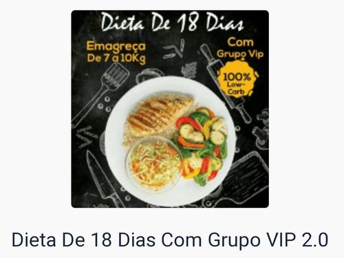 Imagem 1 de 1 de E-book Dieta De 18 Dias Com Grupo De Apoio Top De Linha !!!