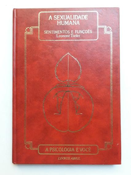 Livro A Sexualidade Humana - Sentimentos E Funções - Leonore