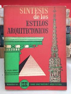 Síntesis De Los Estilos Arquitectónicos A. Puig Grau [cun]