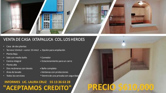 Casa En Venta En Héroes Ixtapaluca