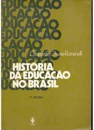 Livro: História Da Educação No Brasil