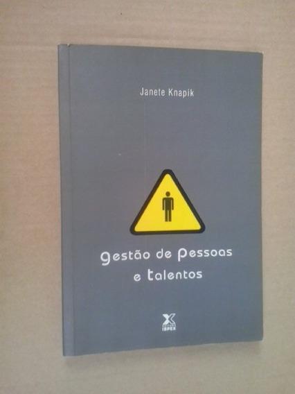 Livro: Gestão De Pessoas E Talentos: Janete Knapik