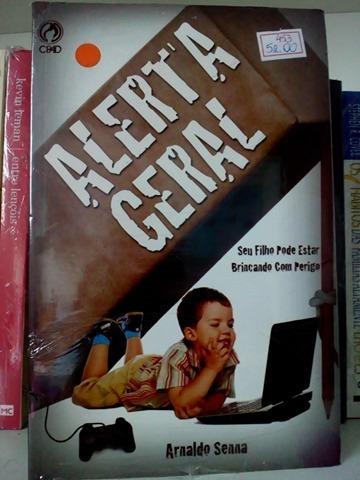 Livro Alerta Geral Seu Filho Pode Estar Brincando Com Perigo