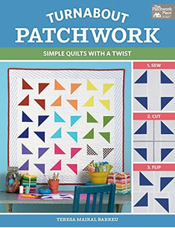 Book : Turnabout Patchwork Simple Quilts With A Twist -...