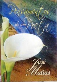 Livro De Poesia: Pensamentos De Um Poeta.