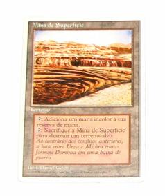 Carta De Magic - Mina De Superfície - Terreno - Rara!