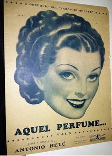 Antigua Partitura Y Letra Aquel Perfume - Helu - Vals
