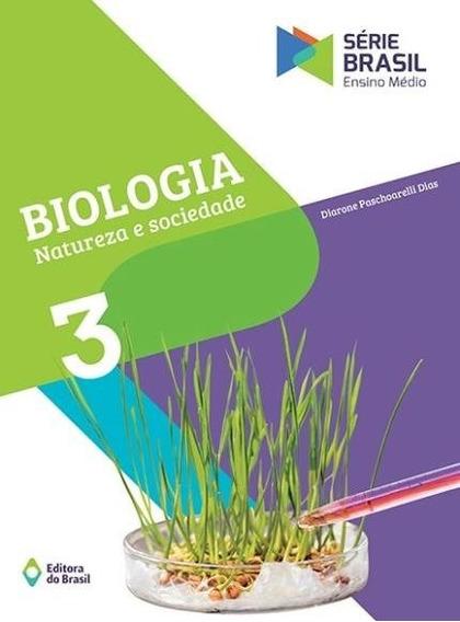 Biologia Natureza E Sociedade Volume 3 - Serie Brasil