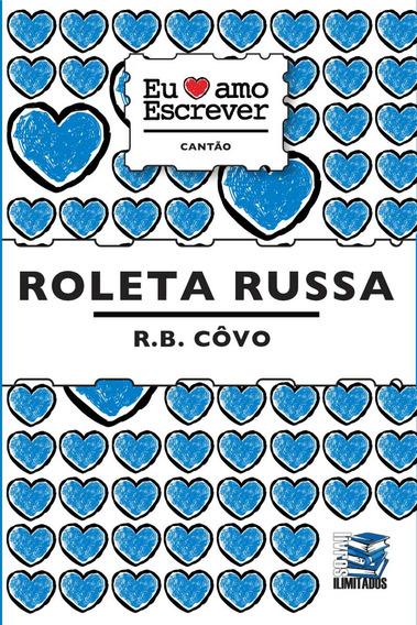 Livro - Roleta Russa