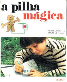 Luc038 A Pilha Mágica - Texto De Alain Grée - Editora Verbo