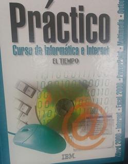 Practico Curso De Informática E Internet.