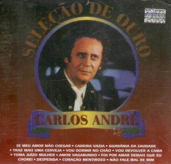 Cd Carlos André - Seleção De Ouro - Novo Lacrado***