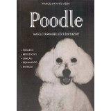 Livro Poodle -amigo, Companheiro, Dócil E Inteligente