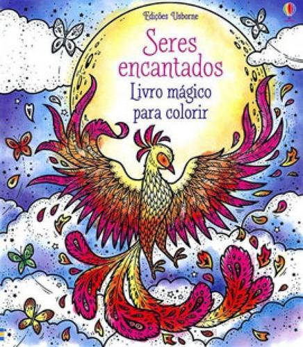 Imagem 1 de 1 de Seres Encantados: Livro Mágico Para Colorir