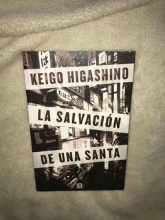 La Salvación De Una Santa - Keigo Higashino