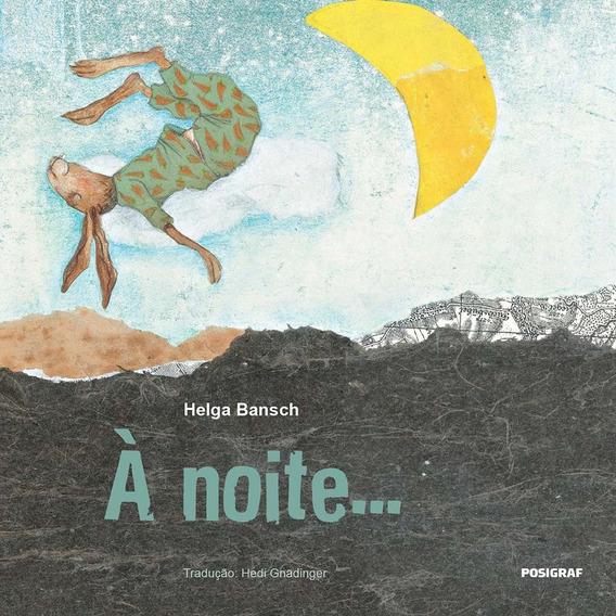 Livro: À Noite... - Editora Positivo