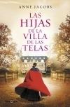 Libro Las Hijas De La Villa De Las Telas - Anne Jacobs