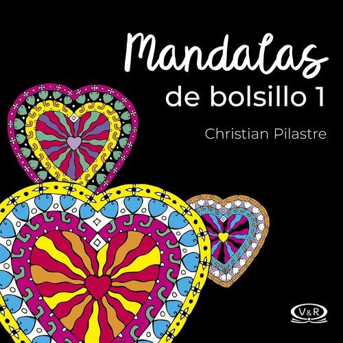 Imagen 1 de 3 de Mandalas De Bolsillo 1 - Para Colorear - Libro V&r