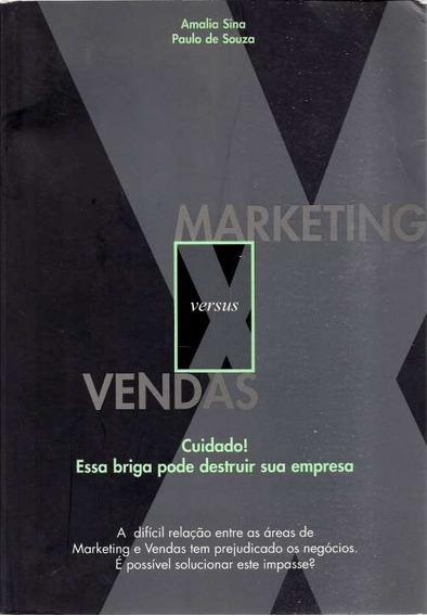 Livro Marketing Versus Vendas - Autografado