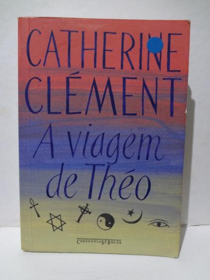 Livro A Viagem De Théo Catherine Clément - Pocket