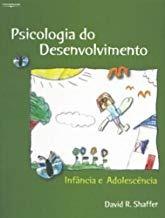 Psicologia Do Desenvolvimento: Infância David R. Shaffer