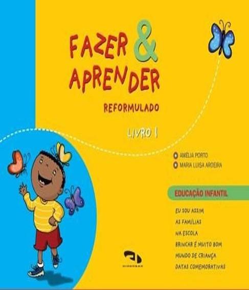 Fazer E Aprender - Reformulado - Livro 1 - Educacao Infantil