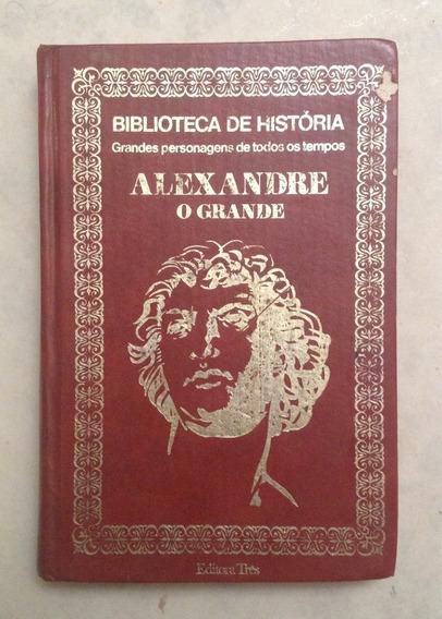 Livro Alexandre O Grande