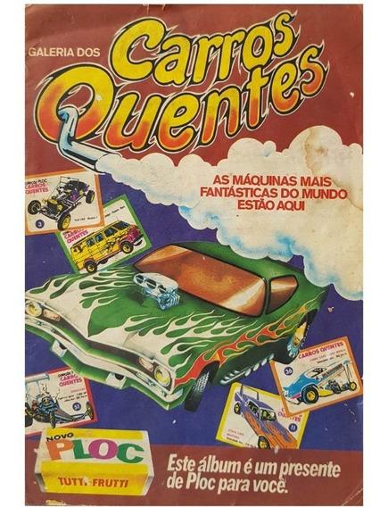 Álbum De Figurinhas Galeria Dos Carros Quentes - Ploc