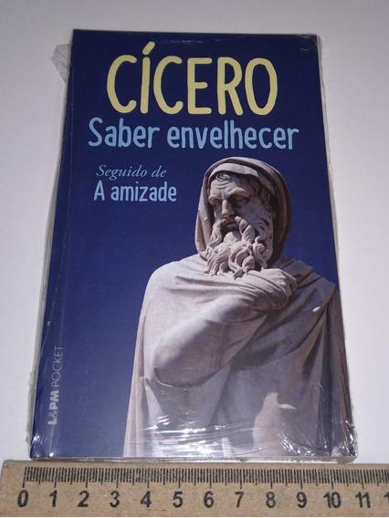 Cícero - Saber Envelhecer + A Amizade Texto Integral - Novo