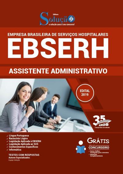 Apostila Ebserh 2020 - Assistente Administrativo