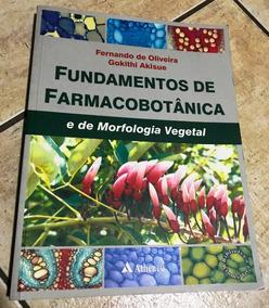 Livro Fundamentos De Farmacobotânica E De Morfologia Vegetal