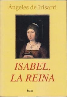 Isabel La Reina Angeles De Irisarri Mercadolibre Com Ar